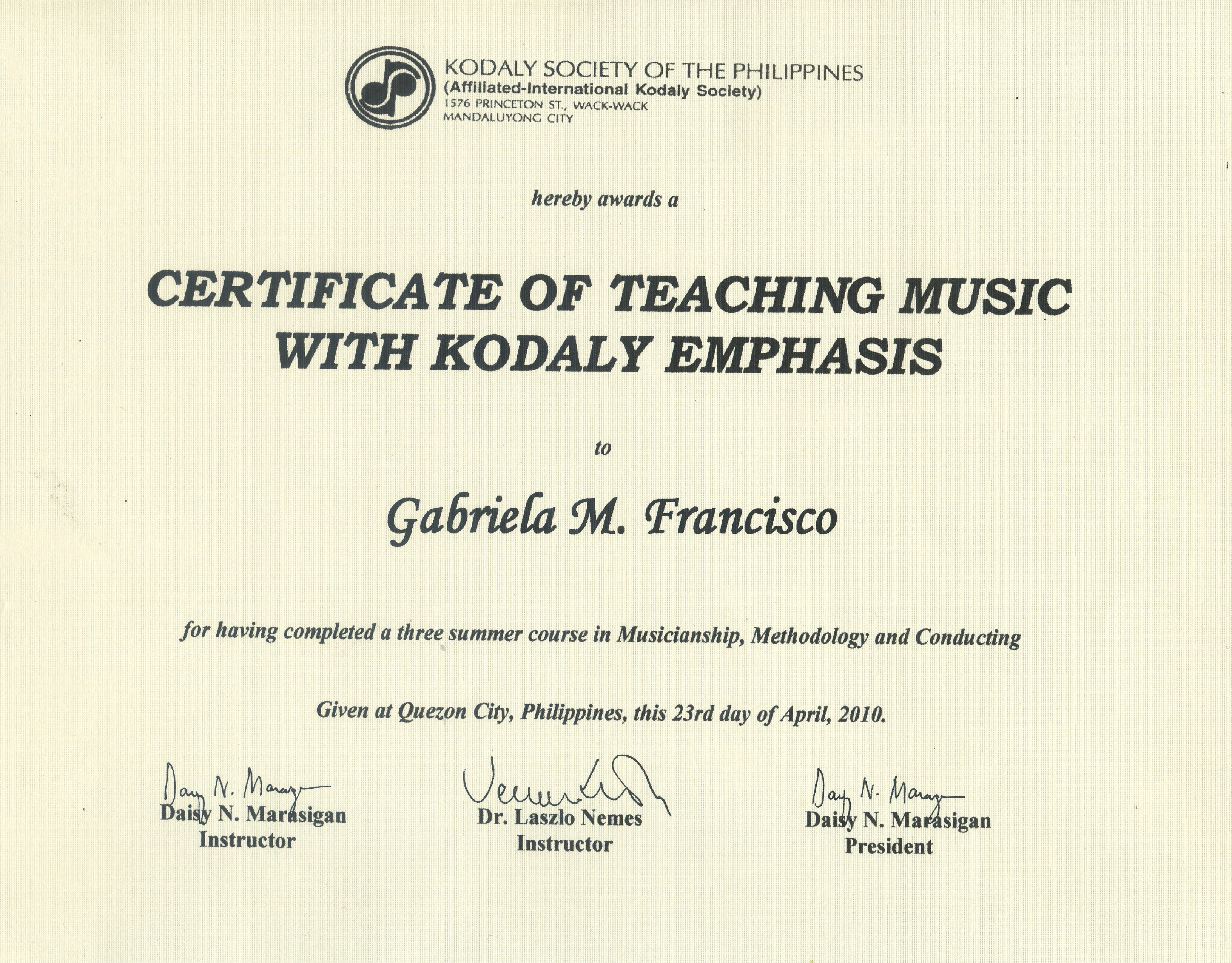 Kodaly Diploma of Gabriela M. Francisco
